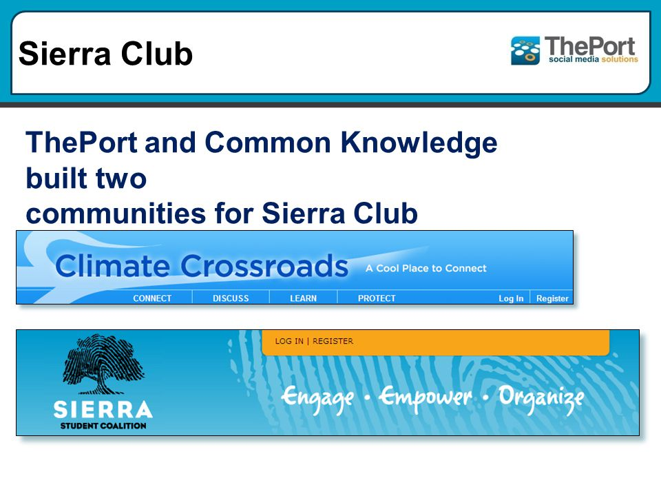 Sierra Club ThePort and Common Knowledge built two communities for Sierra Club