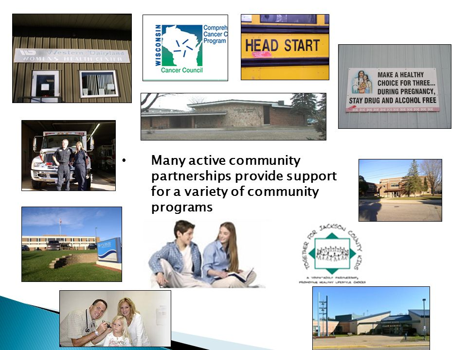 Many active community partnerships provide support for a variety of community programs