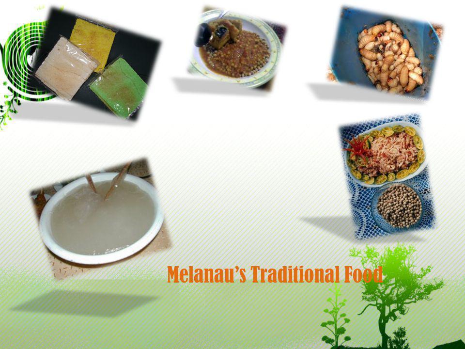 Melanaus Traditional Food