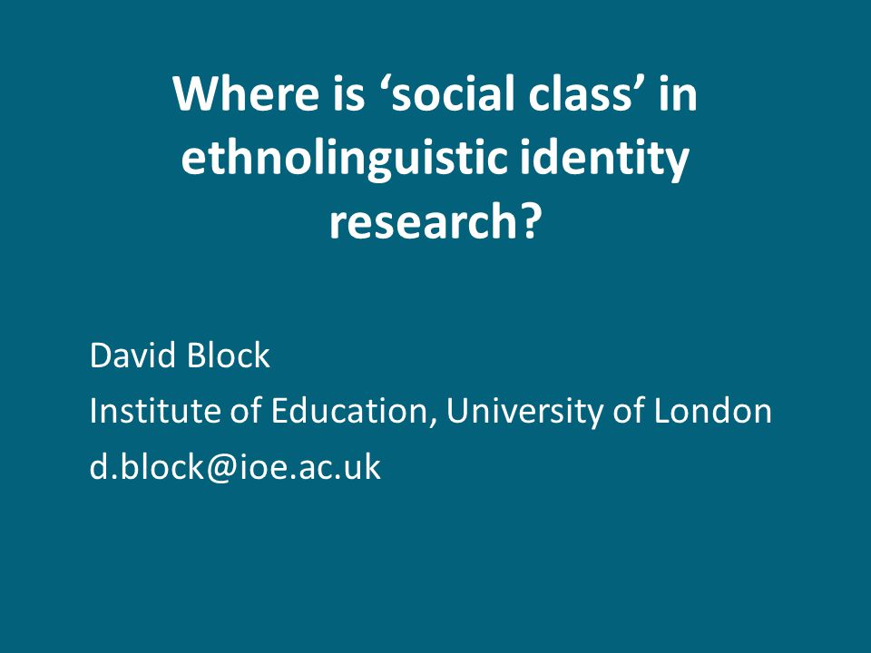 Where is social class in ethnolinguistic identity research.