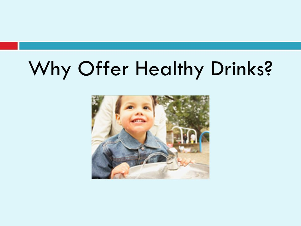 Why Offer Healthy Drinks
