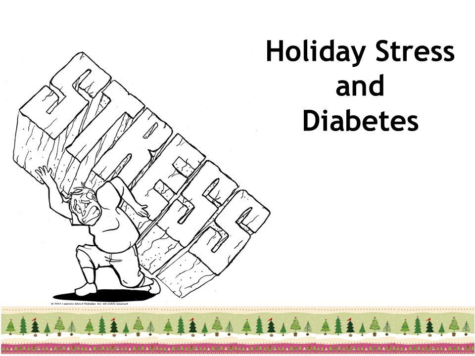 Holiday Stress and Diabetes