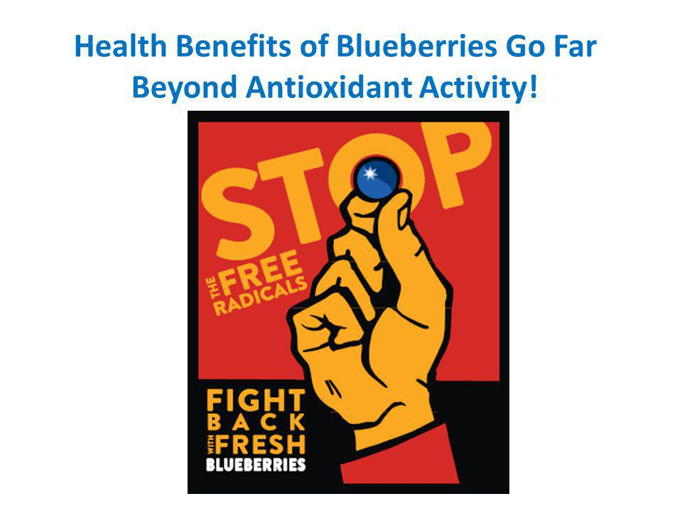 Health Benefits of Blueberries Go Far Beyond Antioxidant Activity!