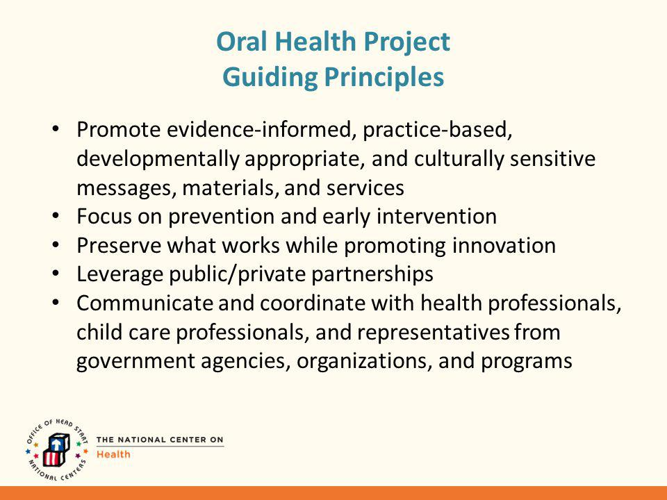 Oral Health Project Activities to Support Head Start Staff What do we do.
