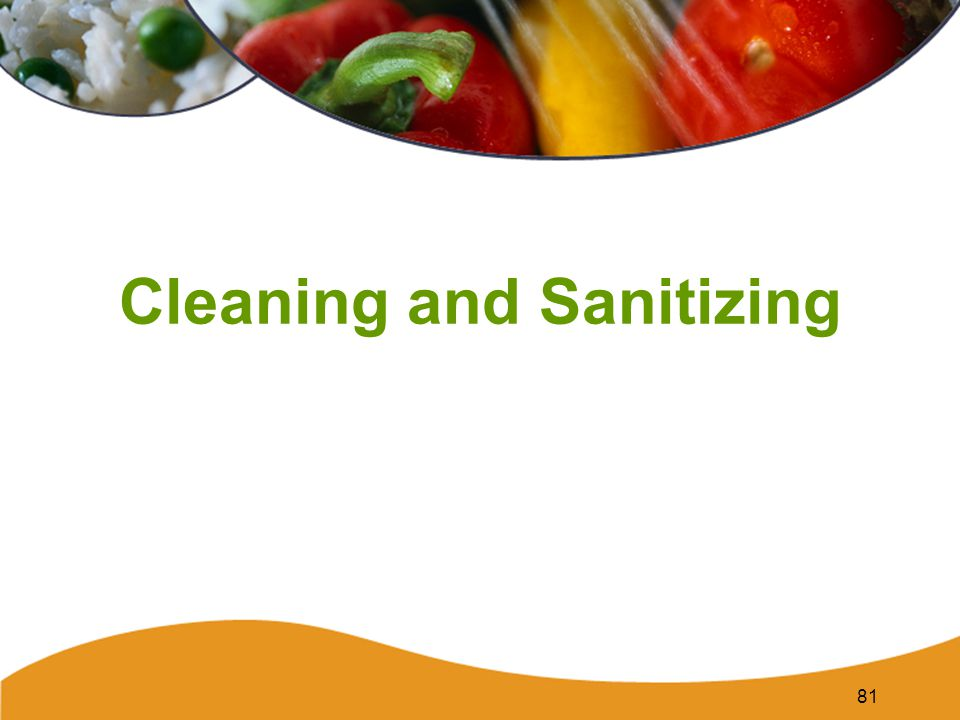 81 Cleaning and Sanitizing
