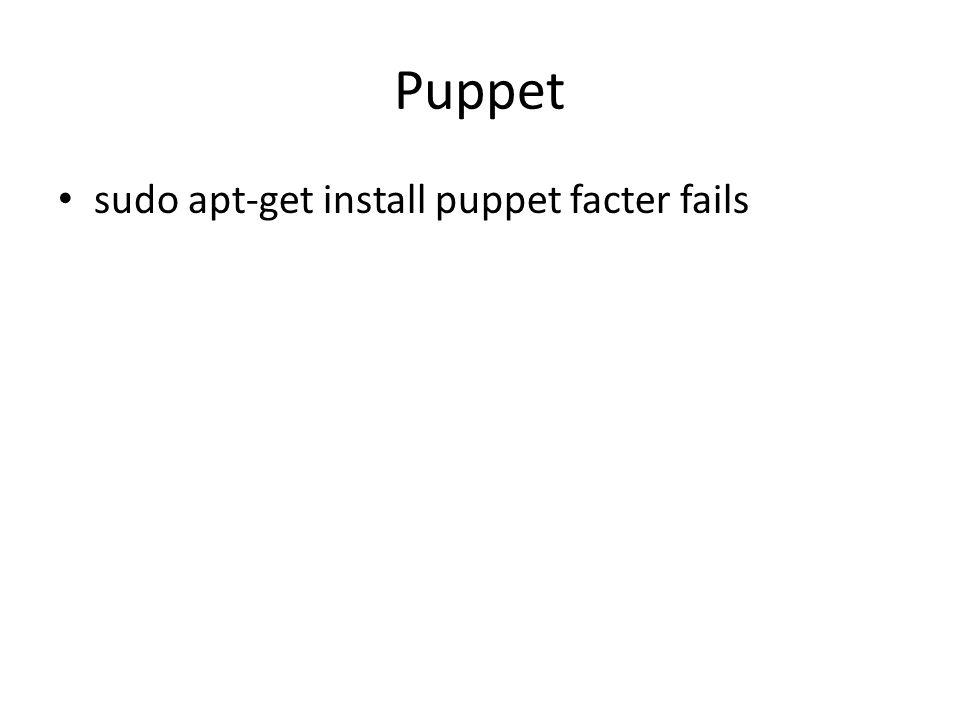 Puppet sudo apt-get install puppet facter fails