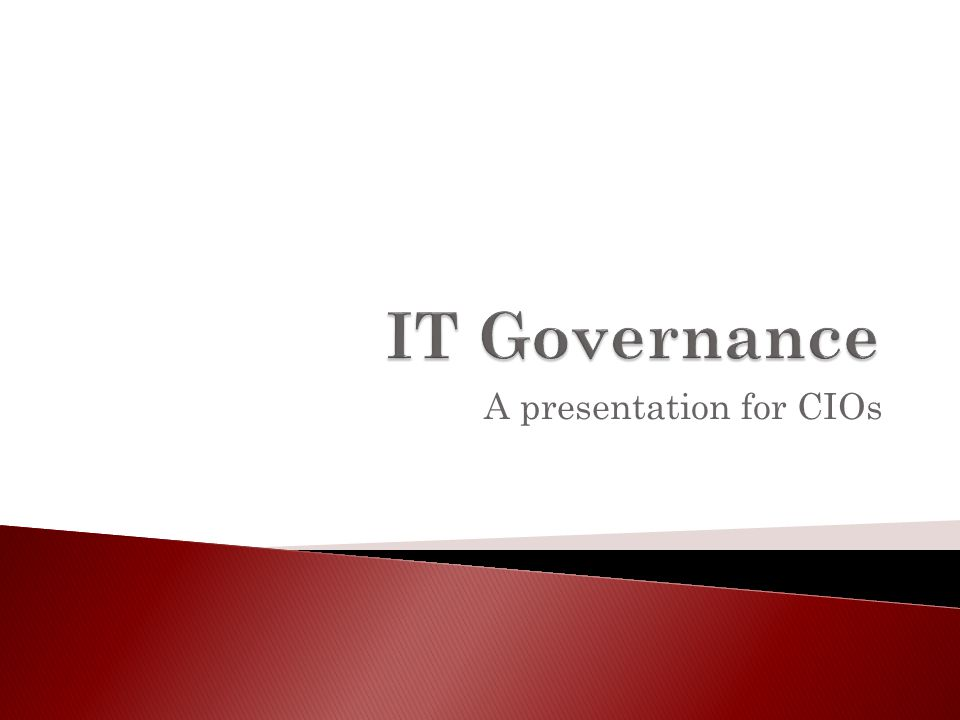 A presentation for CIOs