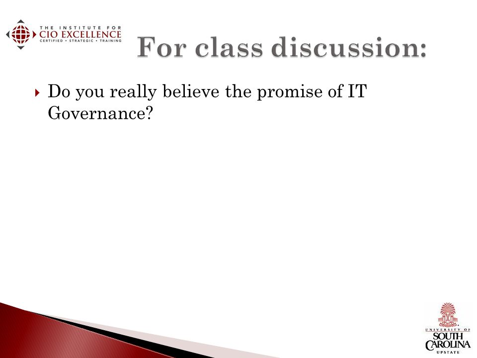Do you really believe the promise of IT Governance