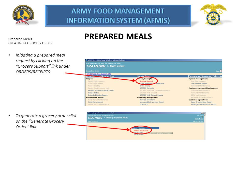 PREPARED MEALS Prepared Meals CREATING A GROCERY ORDER Initiating a prepared meal request by clicking on the Grocery Support link under ORDERS/RECEIPT