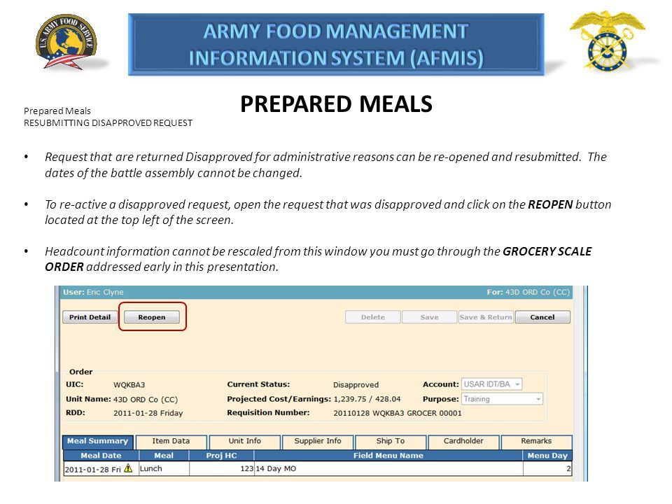 PREPARED MEALS Prepared Meals RESUBMITTING DISAPPROVED REQUEST Request that are returned Disapproved for administrative reasons can be re-opened and r