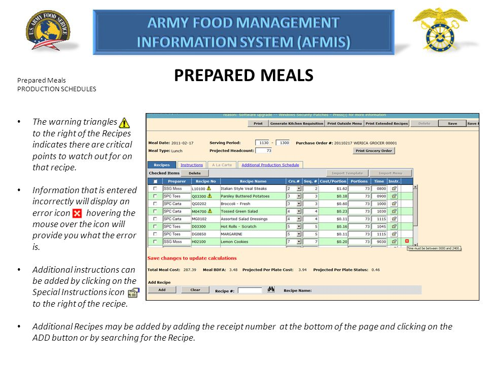 PREPARED MEALS Prepared Meals PRODUCTION SCHEDULES The warning triangles to the right of the Recipes indicates there are critical points to watch out