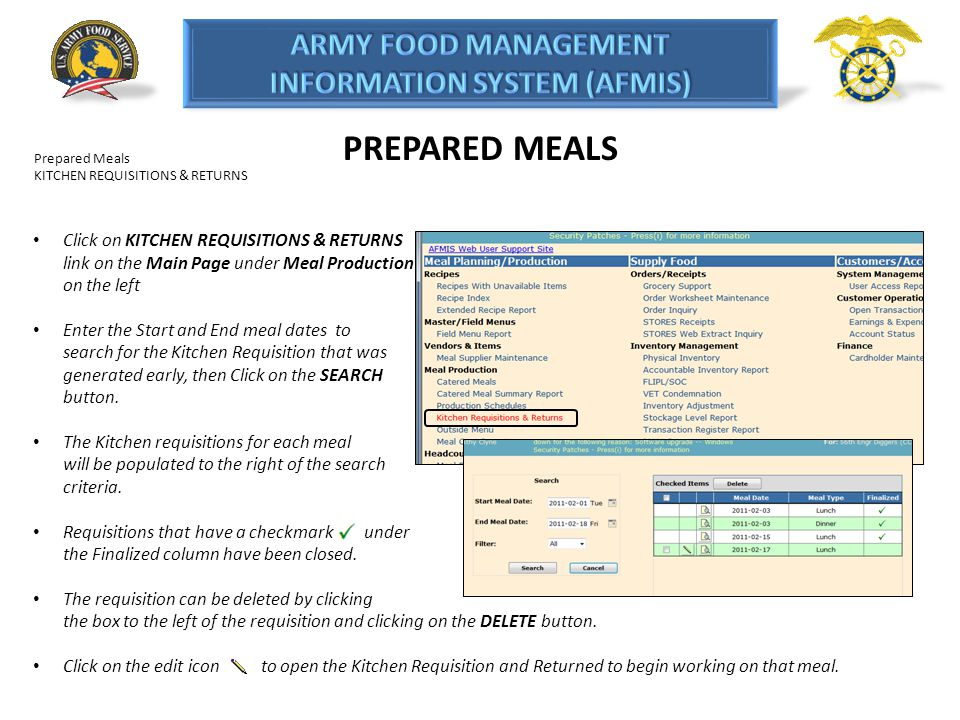 PREPARED MEALS Prepared Meals KITCHEN REQUISITIONS & RETURNS Click on KITCHEN REQUISITIONS & RETURNS link on the Main Page under Meal Production on th