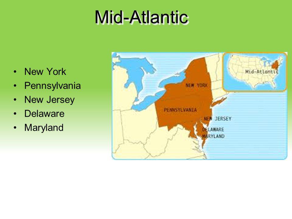Your Description Goes Here Mid-AtlanticMid-Atlantic New York Pennsylvania New Jersey Delaware Maryland