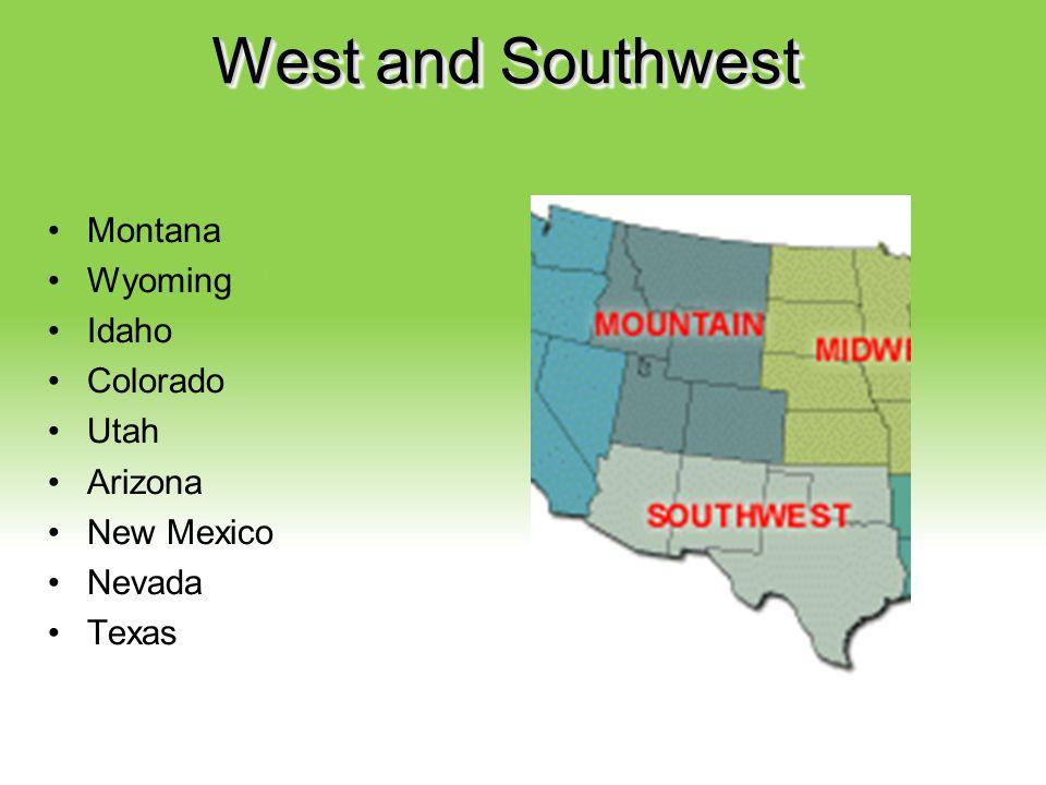 Your Description Goes Here West and Southwest Montana Wyoming Idaho Colorado Utah Arizona New Mexico Nevada Texas