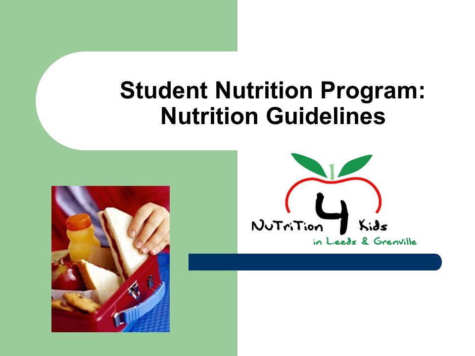 Student Nutrition Program: Nutrition Guidelines