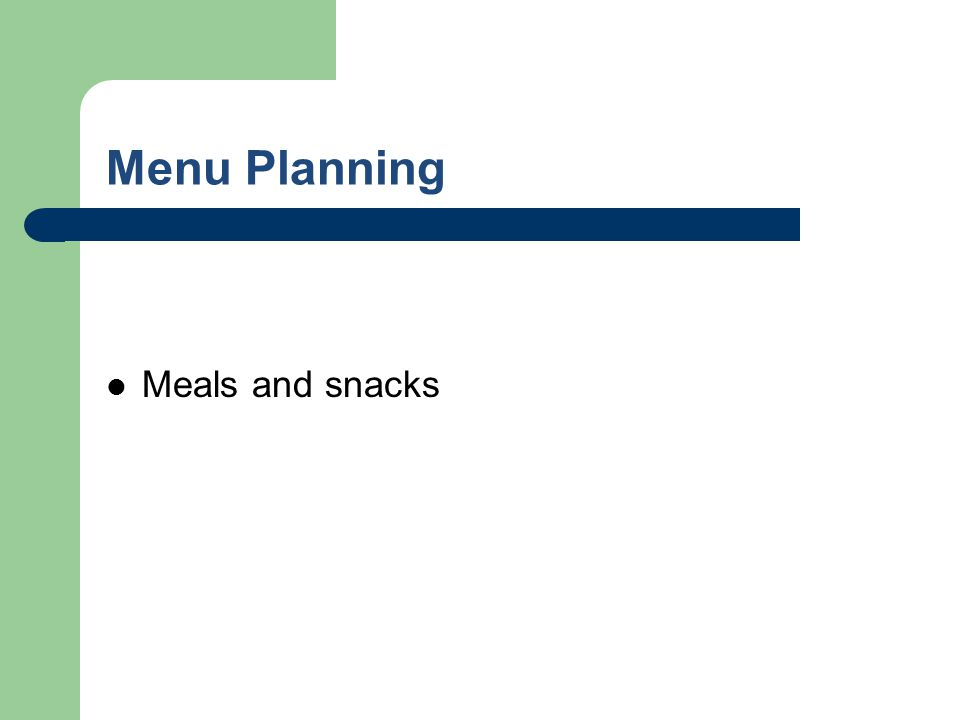 Menu Planning Meals and snacks