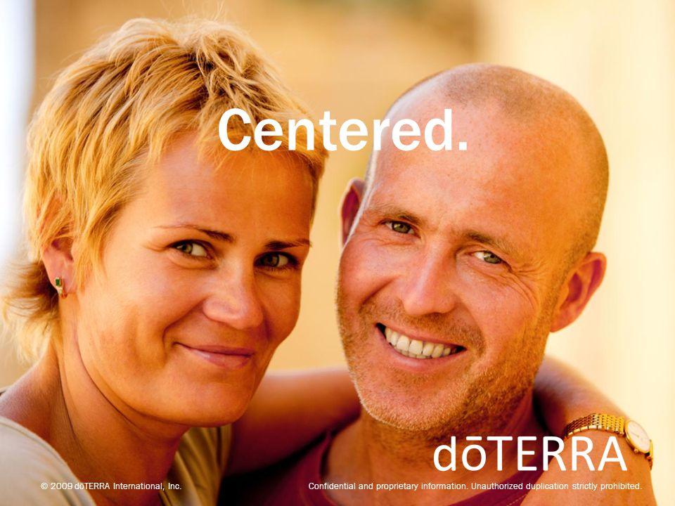 Centered.