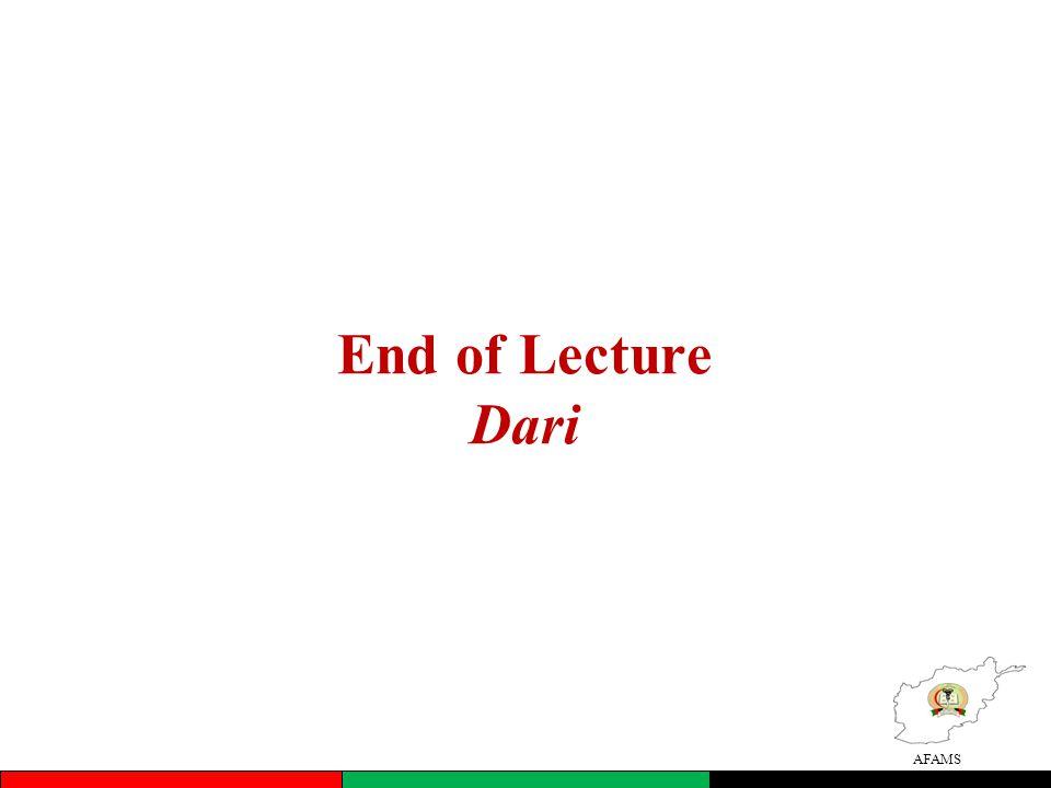 AFAMS End of Lecture Dari