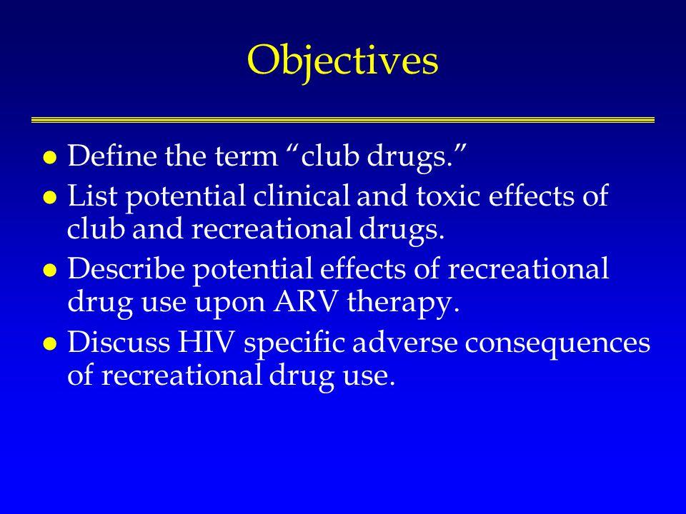 Recreational Drug Use Ostrow D, Plankey M, Cox C, et al.