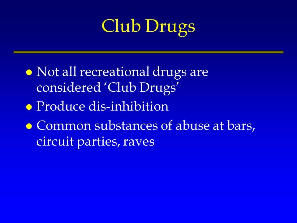 Recreational Drug Use Semple SJ, Strathdee sa, Zians J, et al.