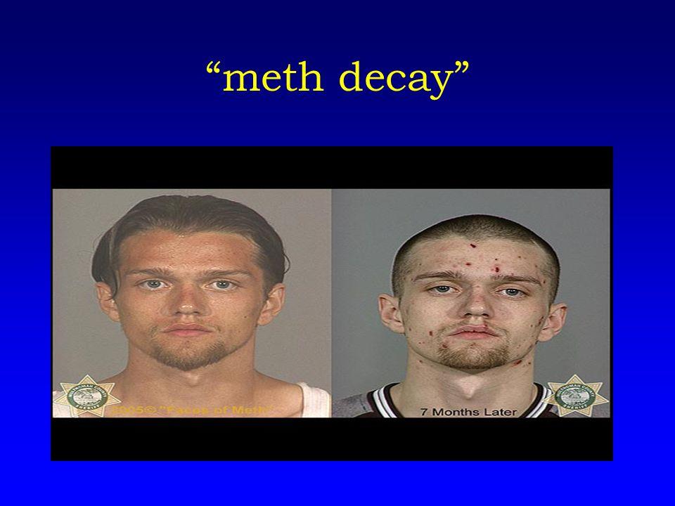meth decay