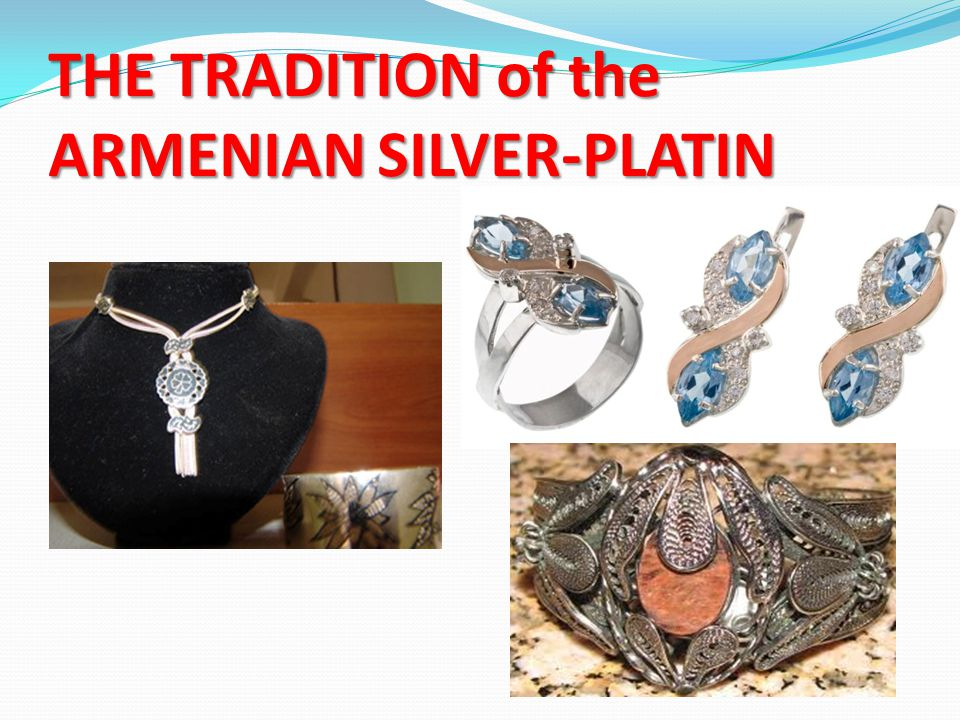 THE TRADITION of the ARMENIAN SILVER-PLATIN