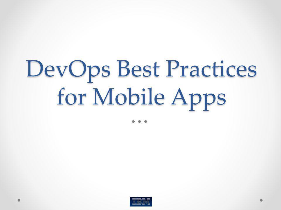 DevOps Best Practices for Mobile Apps