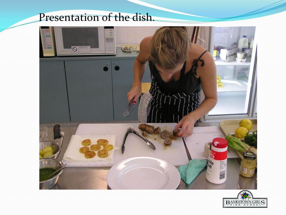 Presentation of the dish.