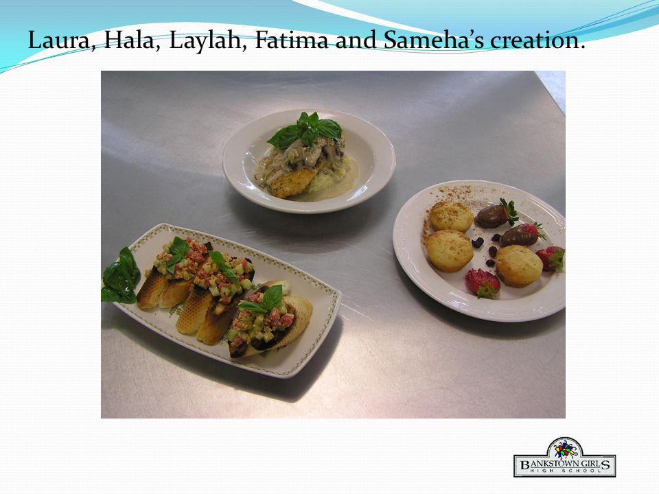 Laura, Hala, Laylah, Fatima and Samehas creation.