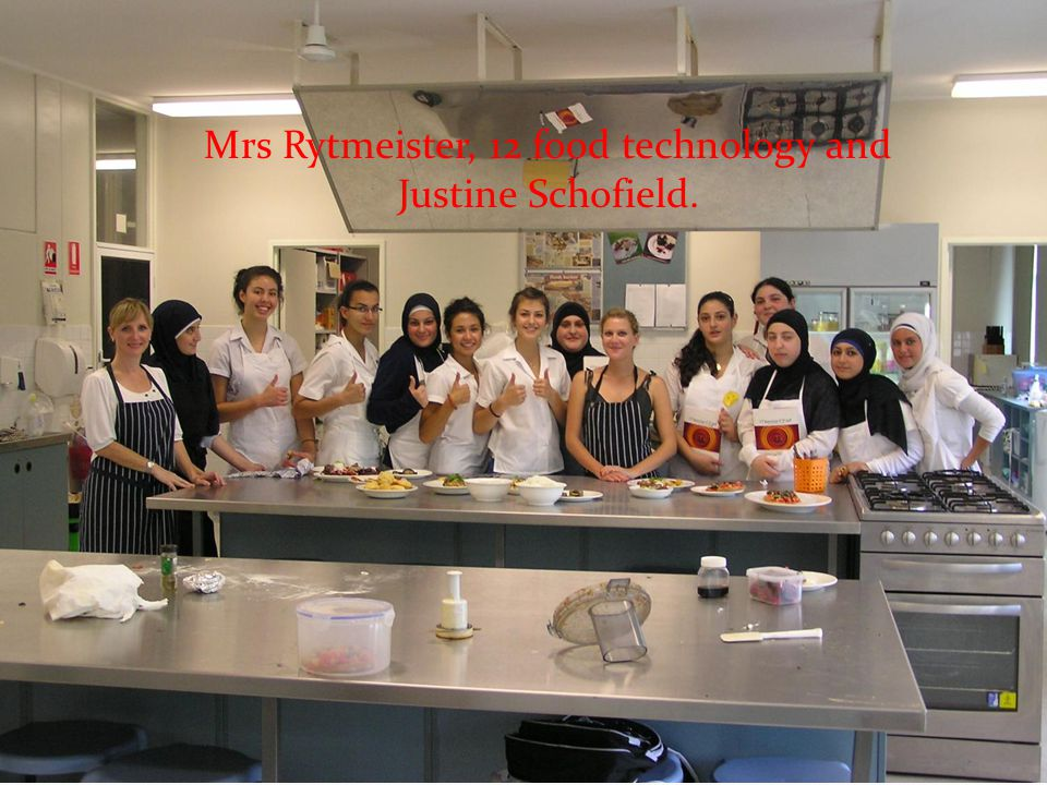 Mrs Rytmeister, 12 food technology and Justine Schofield.