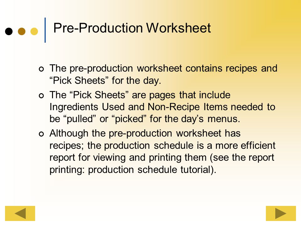 Report Printing This tutorial will cover the step by step process for viewing and printing Pre-production worksheet By the end of this tutorial, you s
