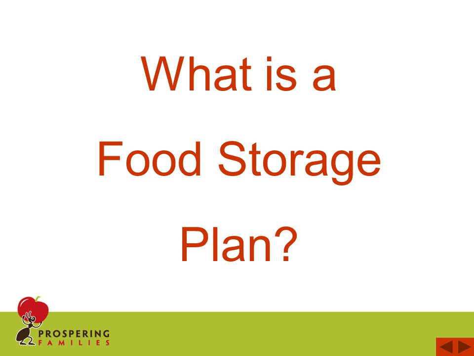 T raditional Food Storage Plans include food which has the minimum nutrition your body needs To Survive