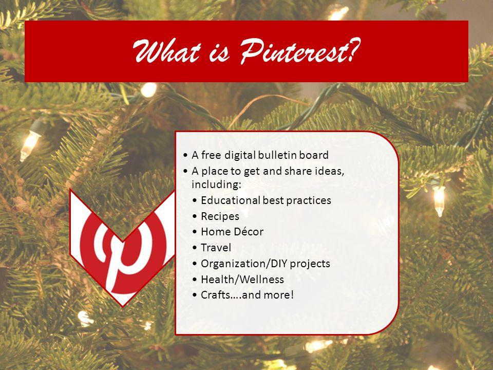 Pinterest.com Lets briefly explore…