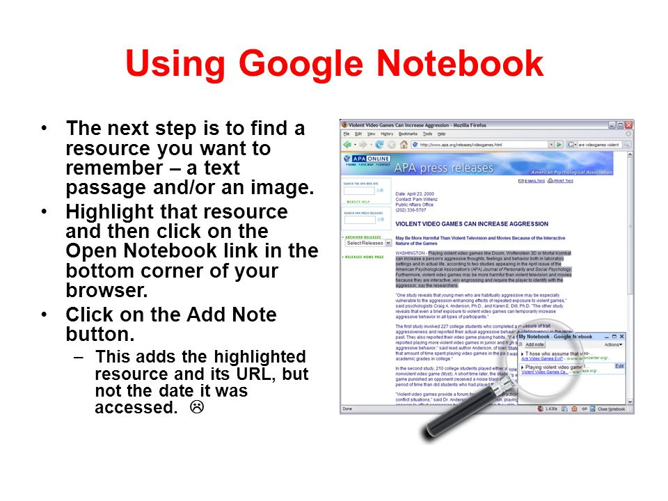 Using Google Notebook The next step is to find a resource you want to remember – a text passage and/or an image. Highlight that resource and then clic