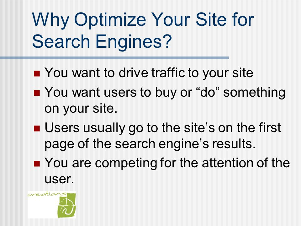 Why Optimize Your Site for Search Engines.