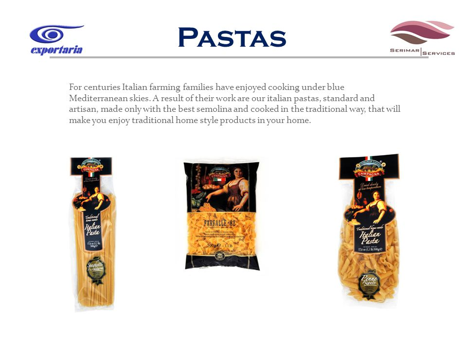 Pastas For centuries Italian farming families have enjoyed cooking under blue Mediterranean skies.