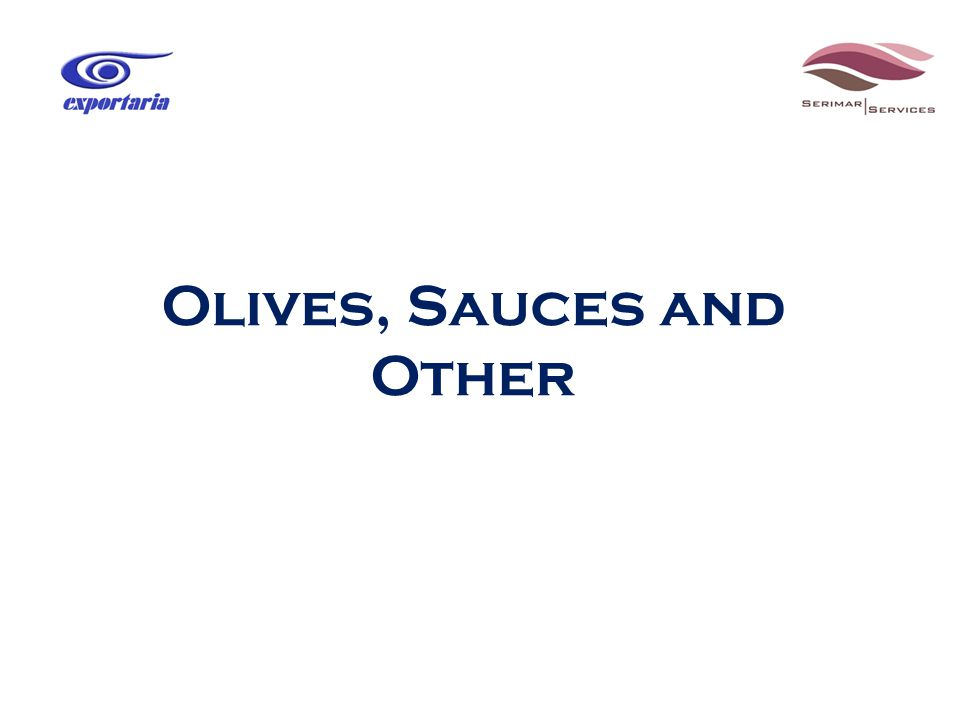 Olives, Sauces and Other