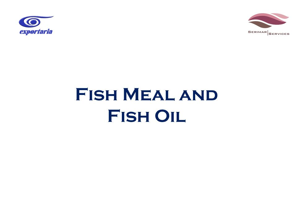 Fish Meal and Fish Oil