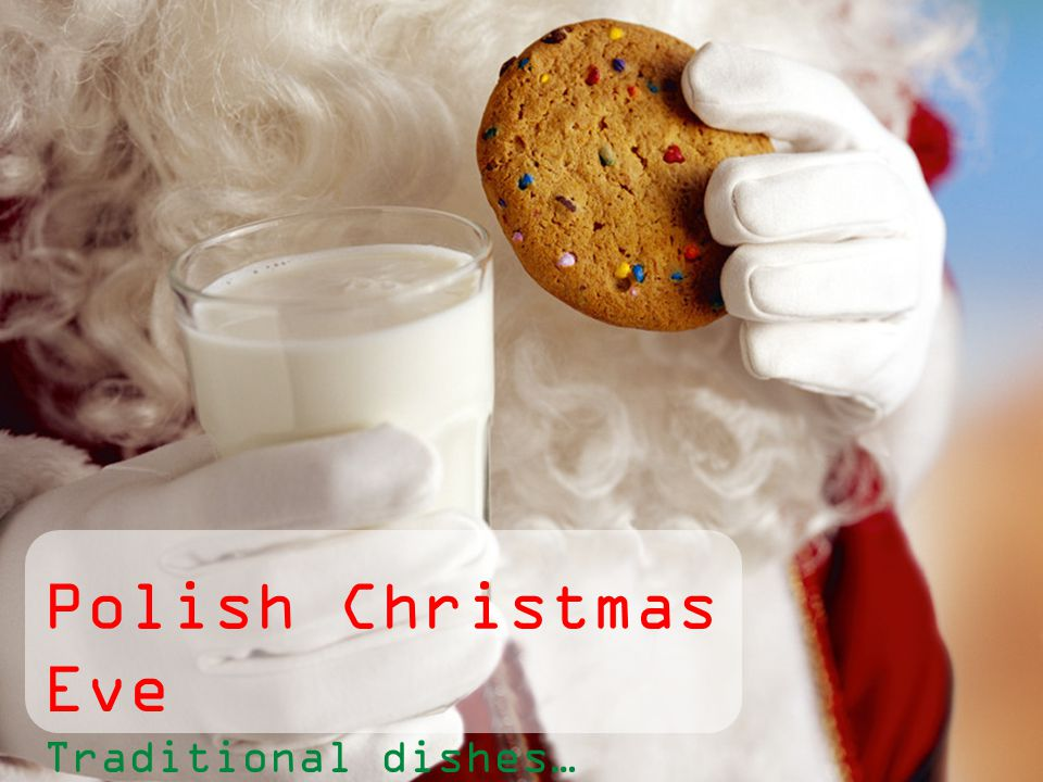 Polish Christmas Eve Traditional dishes…