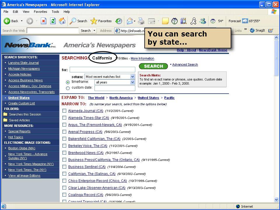 You can search by state... You can search by state...