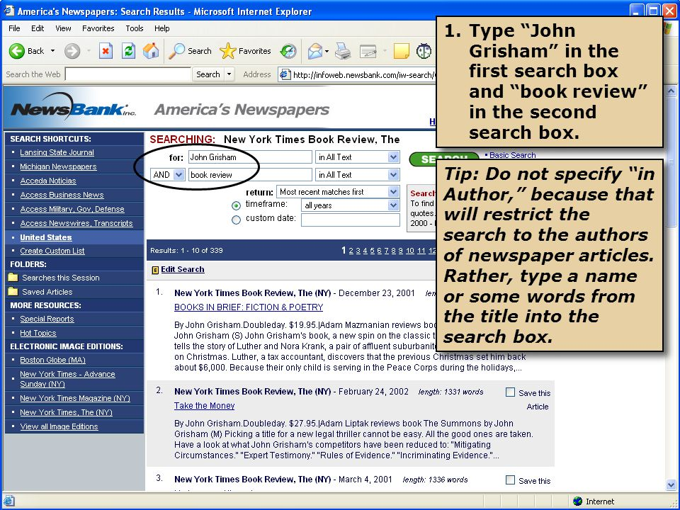 1.Type John Grisham in the first search box and book review in the second search box.
