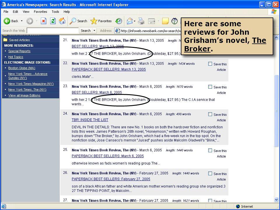 Here are some reviews for John Grishams novel, The Broker.