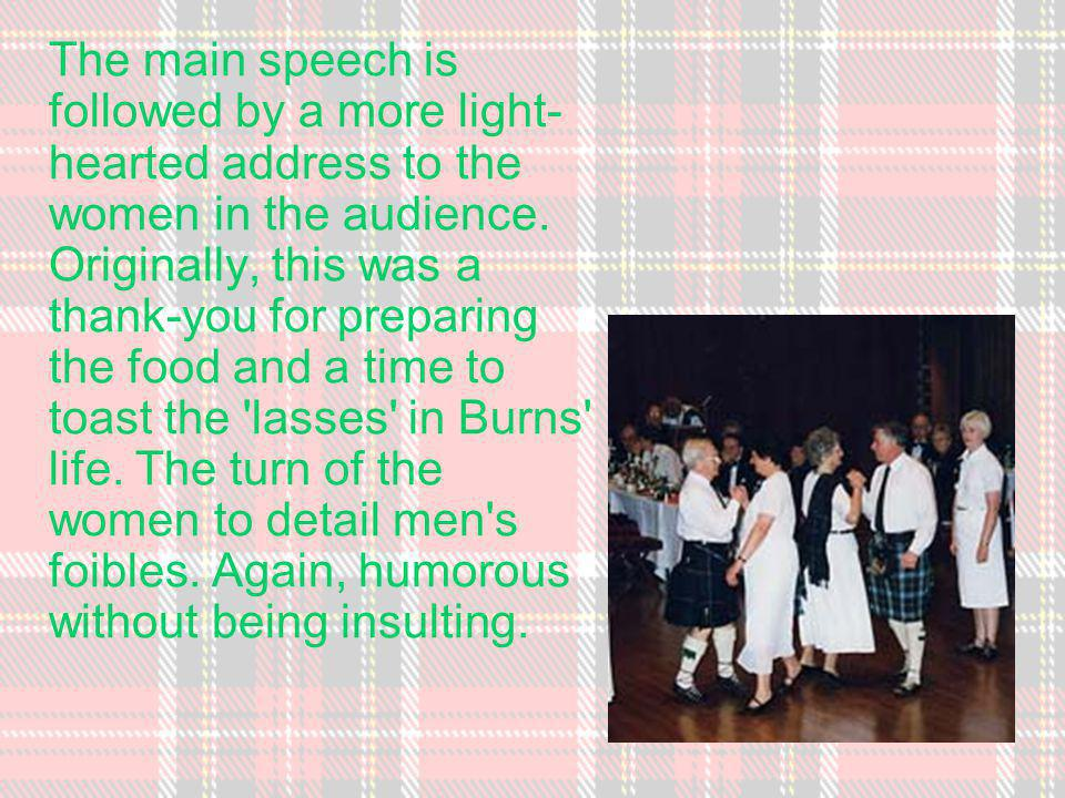 The company applauds and stands to toast the haggis with a glass of whisky before tucking into a traditional Burns Supper menu.