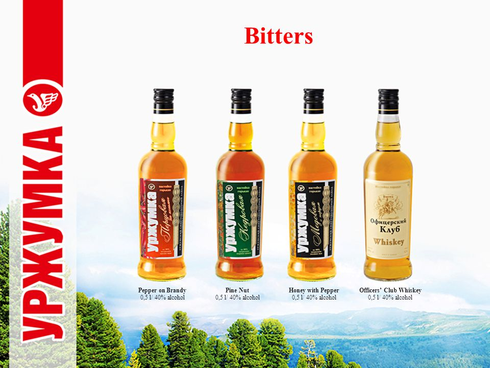Bitters Pine Nut 0,5 l/ 40% alcohol Honey with Pepper 0,5 l/ 40% alcohol Officers Club Whiskey 0,5 l/ 40% alcohol Pepper on Brandy 0,5 l/ 40% alcohol