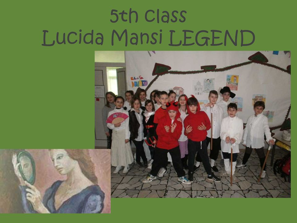 5th class Lucida Mansi LEGEND