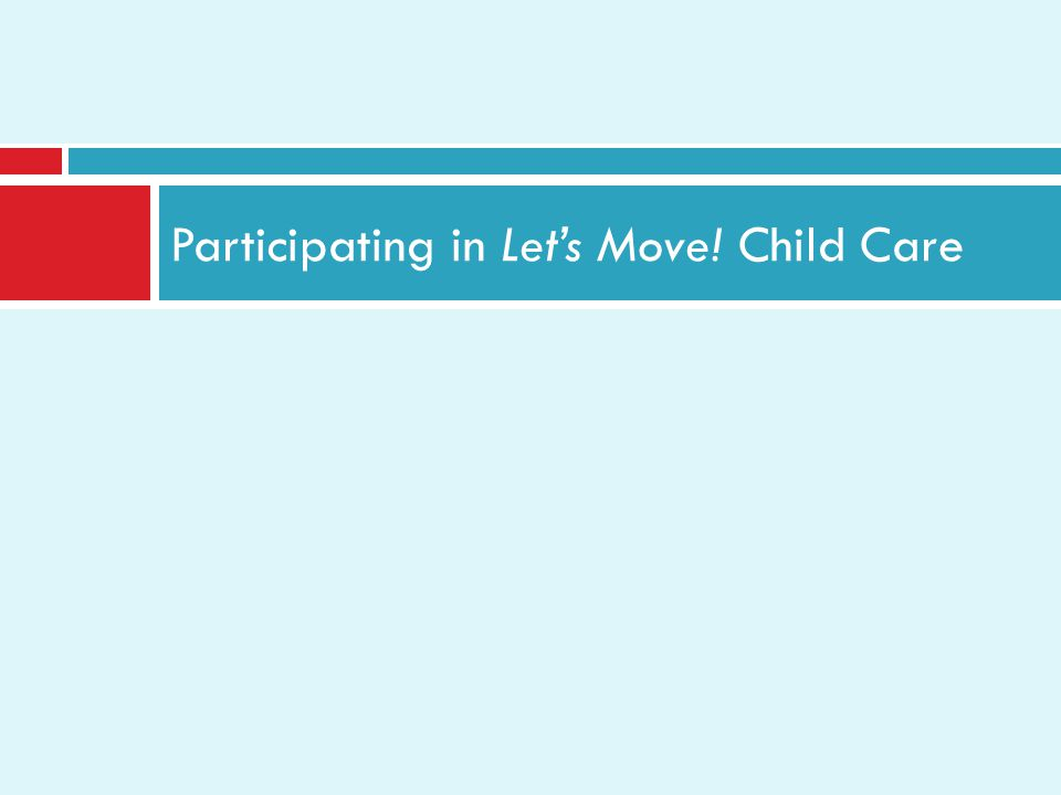 Participating in Lets Move! Child Care