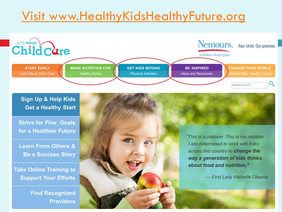 www.HealthyKidsHealthyFuture.org Visit www.HealthyKidsHealthyFuture.org