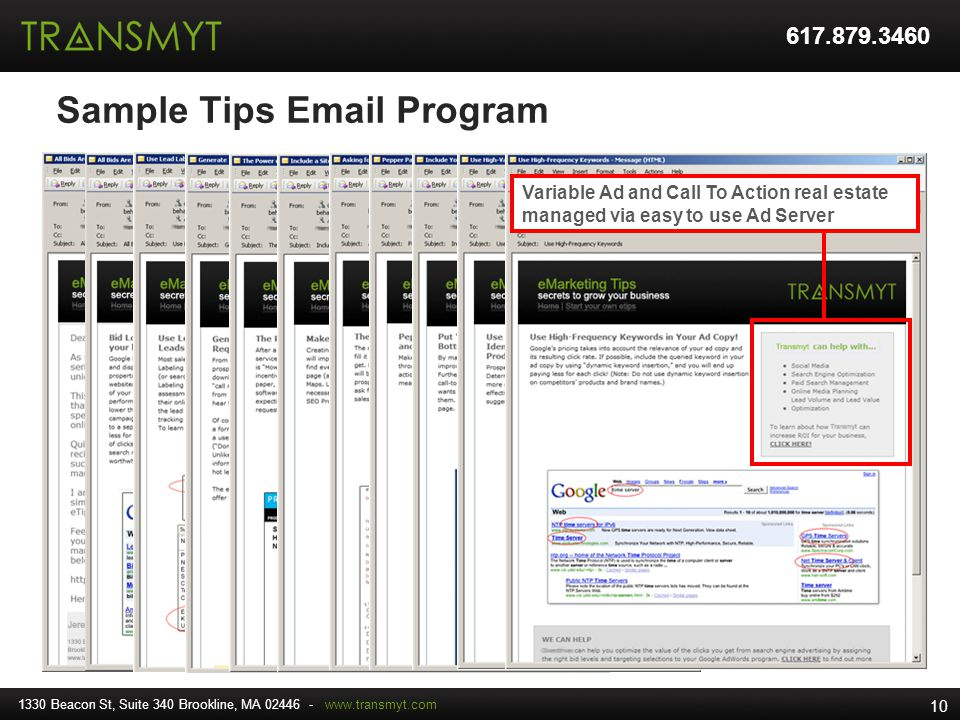 Sample Tips Email Program Variable Ad and Call To Action real estate managed via easy to use Ad Server 1330 Beacon St, Suite 340 Brookline, MA 02446 -