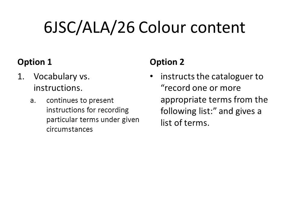 6JSC/ALA/26 Colour content Option 1 1.Vocabulary vs.
