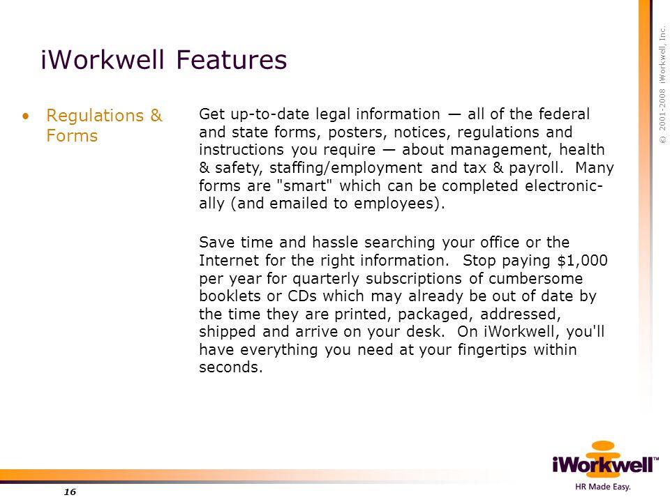 © 2001-2008 iWorkwell, Inc.